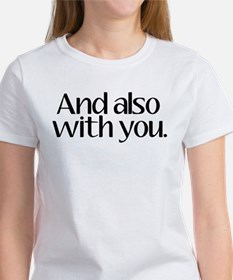 And Also With You Women's T-Shirt