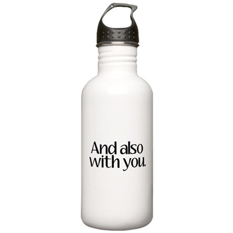 And Also With You Stainless Water Bottle 1.0L