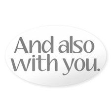 And Also With You Decal