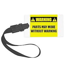 Warning: Parts Move Luggage Tag