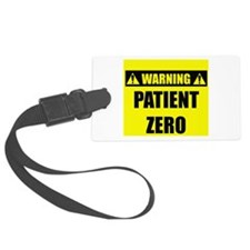 Warning: Patient Zero Luggage Tag