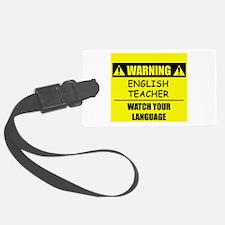 Warning: English Teacher Luggage Tag