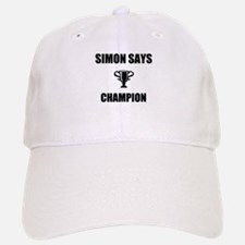 simon says champ Baseball Baseball Cap