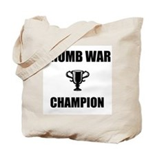 thumb war champ Tote Bag
