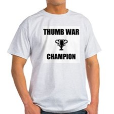 thumb war champ T-Shirt