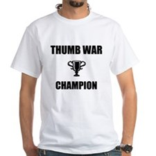 thumb war champ Shirt