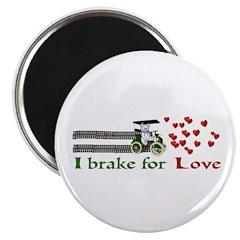 I Brake For Love 2.25