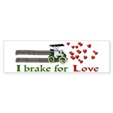 I Brake For Love Bumper Bumper Sticker