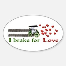 I Brake For Love Oval Decal