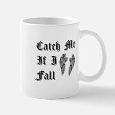 Catch Me If I Fall Mug