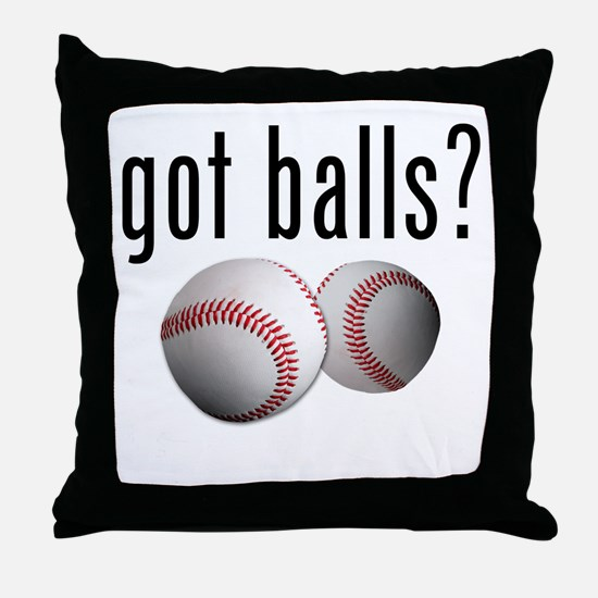Got Balls? Baseball Throw Pillow