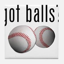 Got Balls? Baseball Tile Coaster