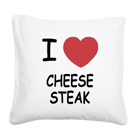 I heart cheesesteak Square Canvas Pillow