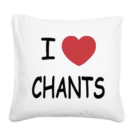 I heart chants Square Canvas Pillow