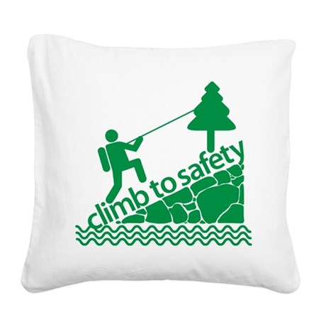 Don't Panic, Climb to Safety Square Canvas Pillow