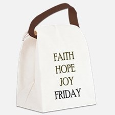 FAITH HOPE JOY FRIDAY Canvas Lunch Bag