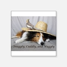 """Snuggly , Cuddly and Wuggly Square Sticker 3"""" x 3"""""""