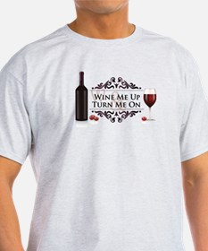 Wine Me Up T-Shirt