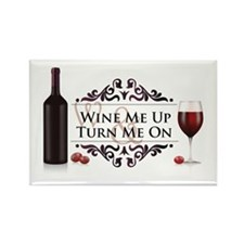 Wine Me Up Rectangle Magnet