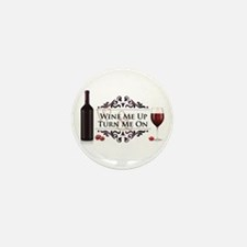Wine Me Up Mini Button (10 pack)