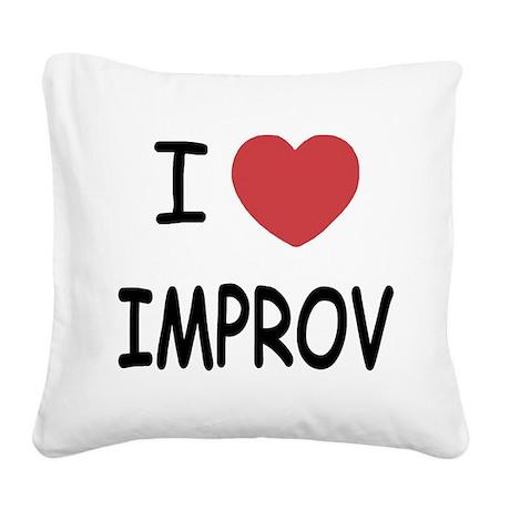 IMPROV.png Square Canvas Pillow