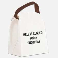 HELLISCLOSEDFORASNOWDAY.png Canvas Lunch Bag