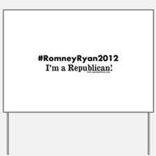 #RomneyRyan2012 Yard Sign