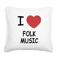 FOLK_MUSIC.png Square Canvas Pillow