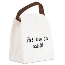 putmeincoach.png Canvas Lunch Bag