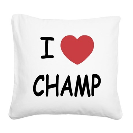 CHAMP.png Square Canvas Pillow