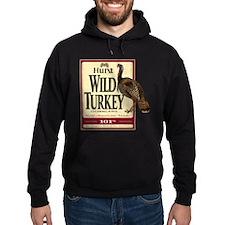 Hunt Wild Turkey Hoodie
