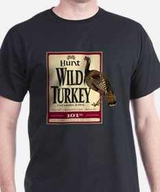 Hunt Wild Turkey T-Shirt