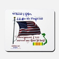 When I Die... Vietnam Mousepad