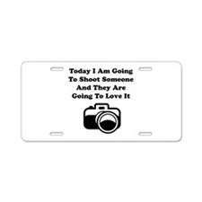 Shoot Someone Camera Aluminum License Plate