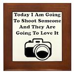 Shoot Someone Camera Framed Tile
