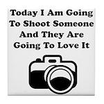 Shoot Someone Camera Tile Coaster