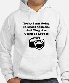 Shoot Someone Camera Hoodie