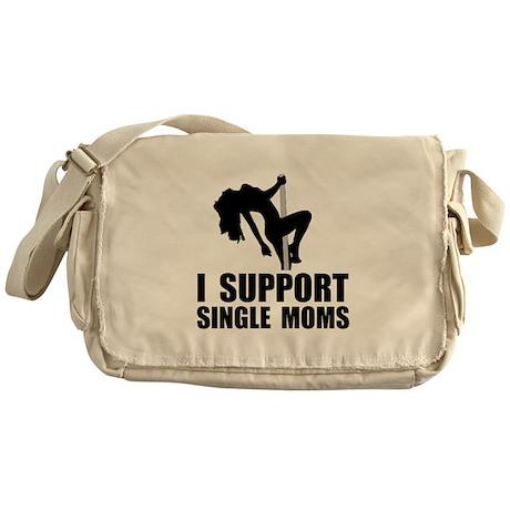Support Single Moms Messenger Bag