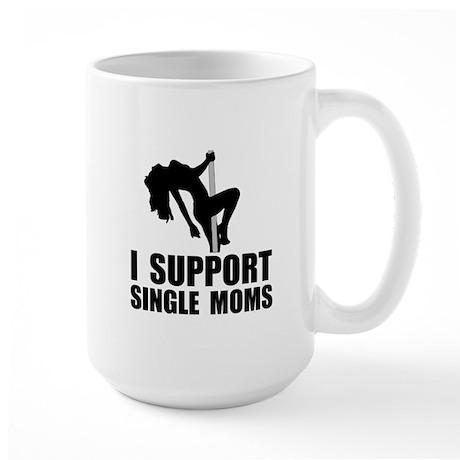 Support Single Moms Large Mug
