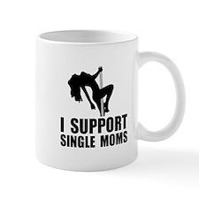 Support Single Moms Mug