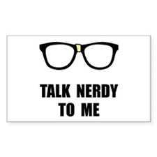 Talk Nerdy To Me Decal
