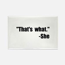 That's What She Said Rectangle Magnet (10 pack)