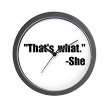 That's What She Said Wall Clock