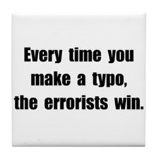 Typo Errorists Tile Coaster