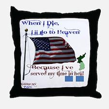 When I Die... Korea Throw Pillow