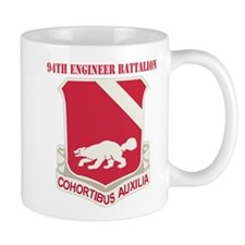 DUI - 94th Engineer Battalion with Text Mug