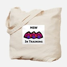 MSW in Training Tote Bag