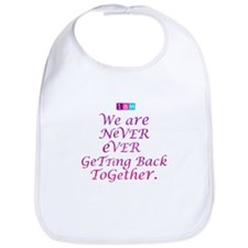 We are Never Ever Getting Back Together. # 03 Bib
