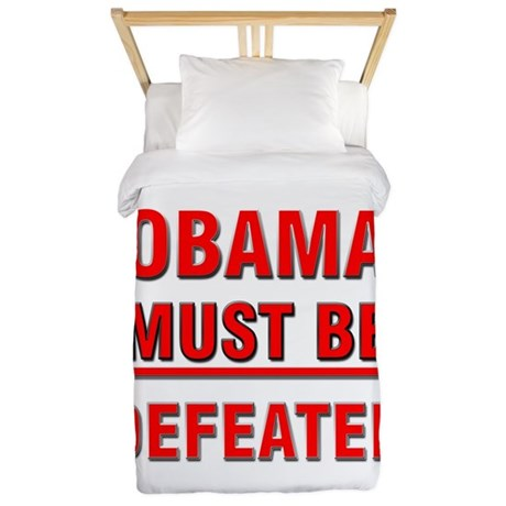 Obama Must Be Defeated Twin Duvet