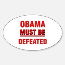 Obama Must Be Defeated Decal